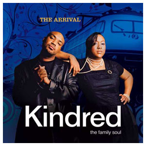 Kindred the Family Soul's House of Love | The Classic Soul R&B ...