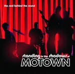 Standing in the Shadows of Motown CD